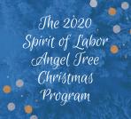 2020 Spirit of Labor's Angel Tree Christmas Program